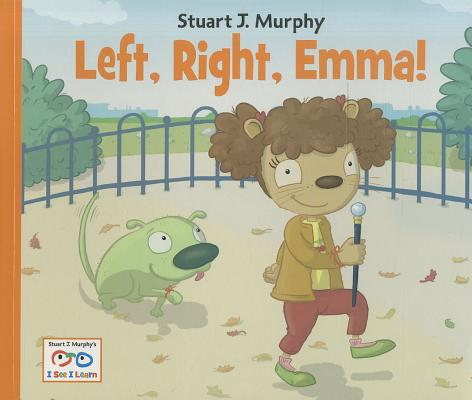Left, Right, Emma! By Murphy, Stuart J.
